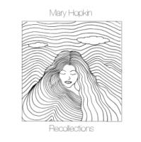 Mary Hopkin - Recollections - 2008