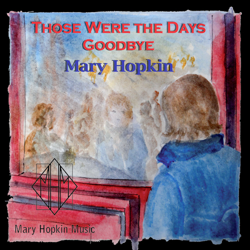 Mary Hopkin Those Were The Days/Goodbye 1977