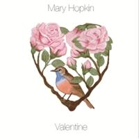 Mary Hopkin - Valentine - 2007